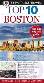 Top 10 Boston : DK Eyewitness Top 10 Travel Guides - Patricia Harris
