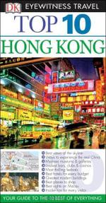 Top 10 Hong Kong : DK Eyewitness Top 10 Travel Guides - Liam Fitzpatrick