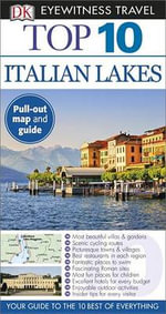 Top 10 Italian Lakes : DK Eyewitness Top 10 Travel Guides - Lucy Ratcliffe