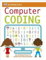 DK Workbooks : Computer Coding