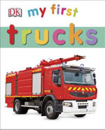 My First Trucks : My 1st Board Books - Sarah Davis