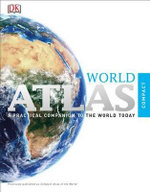 Compact Atlas of the World - DK