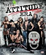 WWE : the Attitude Era - Jon Robinson