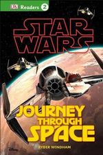 DK Readers L2 : Star Wars: Journey Through Space - Ryder Windham