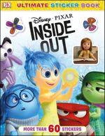 Ultimate Sticker Book : Disney Pixar Inside Out : DK Ultimate Sticker Books - Dorling Kindersley