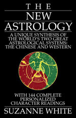 The New Astrology - Suzanne White