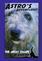 Astro's Adventures. the Great Escape - Susan Day