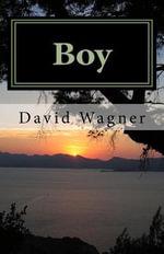 Boy : David Wagner - David Wagner