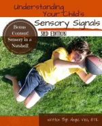 Understanding Your Child's Sensory Signals - Angie Voss Otr/L