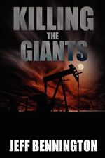 Killing the Giants - Jeff Bennington