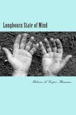 Longbourn State of Mind - Rebecca A Cooper-Thumann