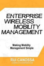 Enterprise Wireless Mobility Management - Rui Canossa