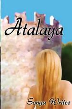 Atalaya - Sonya Writes
