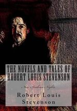 The Novels and Tales of Robert Louis Stevenson : New Arabian Nights - Robert Louis Stevenson