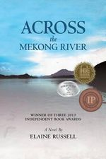 Across the Mekong River - Elaine Russell