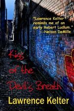 Kiss of the Devil's Breath : A Seedy Tale from the Files of Frank Mango - Lawrence Kelter