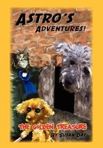 Astro's Adventures. the Golden Treasure - Susan Day