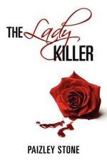 The Lady Killer - Paizley Stone