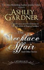 The Necklace Affair : And Other Stories - Ashley Gardner