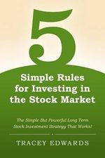 5 Simple Rules for Investing in the Stock Market - Tracey Edwards