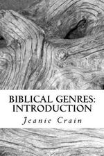 Biblical Genres : Introduction - Jeanie C Crain