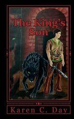 The King's Son : Tales of Tiernan - Karen C Day