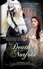 A Death in Norfolk : Captain Lacey Regency Mysteries - Jennifer Ashley