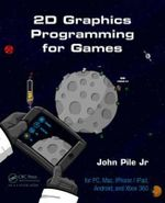 2D Graphics Programming for Games - John Pile