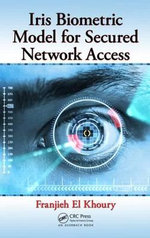 Iris Biometric Model for Secured Network Access - Franjieh El Khoury
