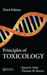 Principles of Toxicology - Karen E. Stine