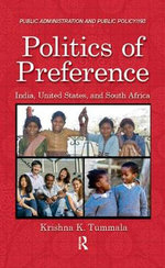 Politics of Preference : India, United States, and South Africa - Krishna K. Tummala