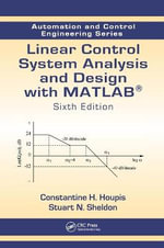 Linear Control System Analysis and Design with MATLAB - Constantine H. Houpis