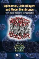 Liposomes, Lipid Bilayers and Model Membranes : From Basic Research to Application