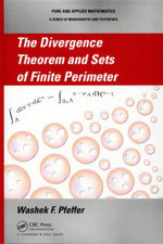 The Divergence Theorem and Sets of Finite Perimeter : Pure and Applied Mathematics - Washek F. Pfeffer