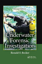 Underwater Forensic Investigation - Ronald F. Becker