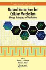 Natural Biomarkers for Cellular Metabolism : Biology, Techniques, and Applications