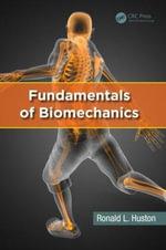 Fundamentals of Biomechanics - Ronald L. Huston