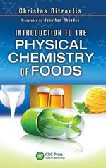 Introduction to the Physical Chemistry of Foods - Christos Ritzoulis