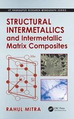 Structural Intermetallics and Intermetallic Matrix Composites