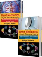Heart Mechanics : Magnetic Resonance Imaging - El-Sayed H. Ibrahim