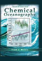 Chemical Oceanography : A Guide for 21st-Century Living - Frank J. Millero
