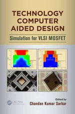 Technology Computer Aided Design : Simulation for VLSI MOSFET