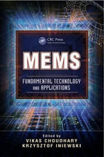 MEMS : Fundamental Technology and Applications