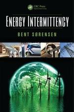Energy Intermittency - Bent Sorensen
