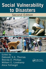 Social Vulnerability to Disasters, Second Edition : International Perspectives
