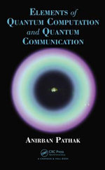 Elements of Quantum Computation and Quantum Communication : Biodiesel and Value Added Products - Anirban Pathak