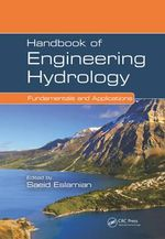 Handbook of Engineering Hydrology : Fundamentals and Applications