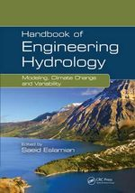 Handbook of Engineering Hydrology : Modeling, Climate Change, and Variability