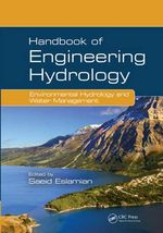 Handbook of Engineering Hydrology : Environmental Hydrology and Water Management