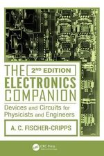 The Electronics Companion : Devices and Circuits for Physicists and Engineers - Anthony Craig Fischer-Cripps